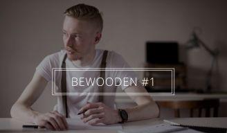 BeWooden - Das neue BeWooden Magazin